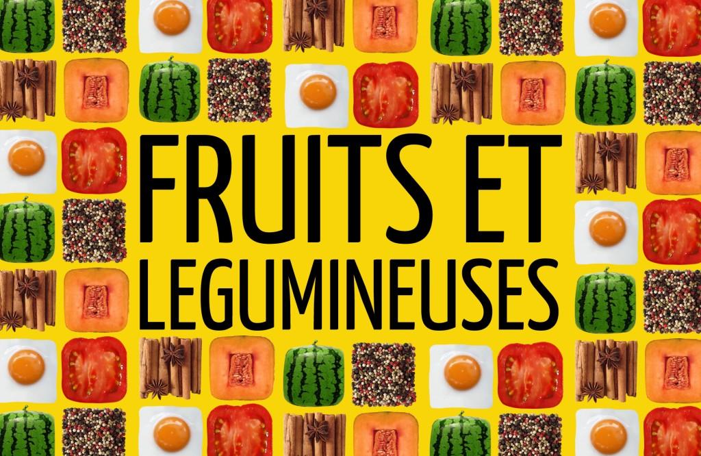 Fruits et légumineuses